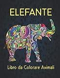 Elefante Libro da Colorare Animali: Libro da...