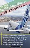 Microsoft Flight Simulator 2020 Game Guide: Feb 2021 (ver2.1)
