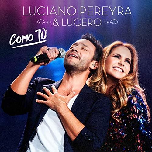 Luciano Pereyra & Lucero