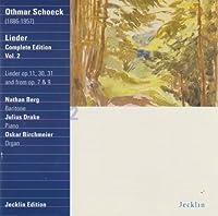 Schoeck: Lieder Volume 2