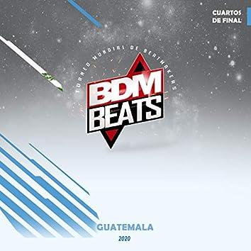 BDM BEATS Guatemala Cuartos de final 2020
