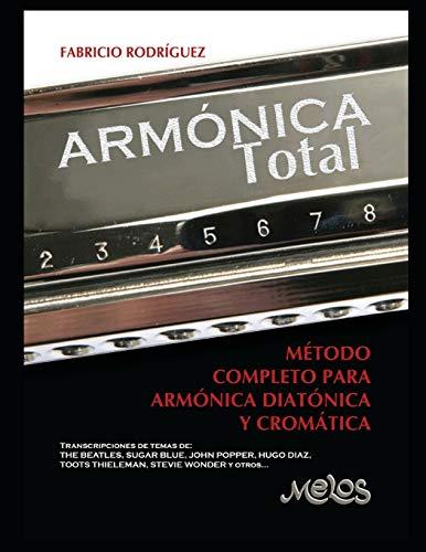Armónica Total: Método completo para armónica diatónica y cromática