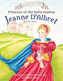 Princess of the Reformation: Jeanne D'Albret (Heritage of Grace Series Book 1) (English Edition)