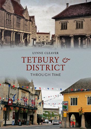 Tetbury District Through Time