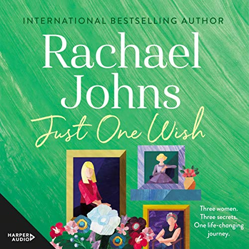 Just One Wish Audiobook By Rachael Johns cover art