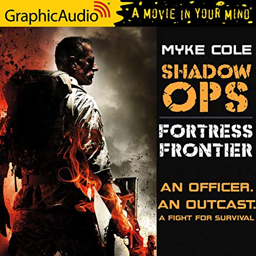 Fortress Frontier [Dramatized Adaptation]: Shadow Ops, Book 2