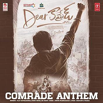 "Comrade Anthem (From ""Dear Comrade"")"