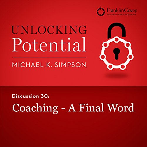 Discussion 30: Coaching - A Final Word audiobook cover art