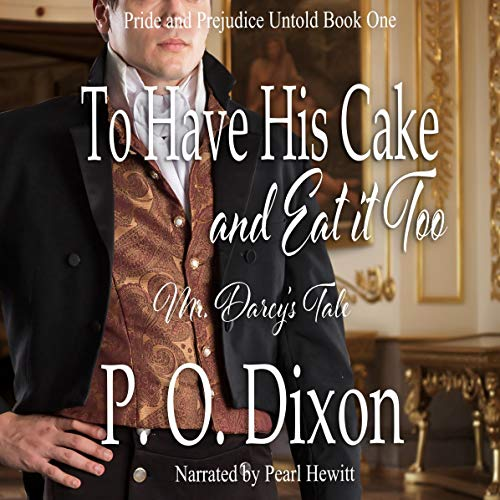 To Have His Cake (and Eat It Too) audiobook cover art