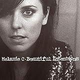 Songtexte von Melanie C - Beautiful Intentions
