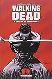 Walking Dead, Tome 8 - Une vie de souffrance
