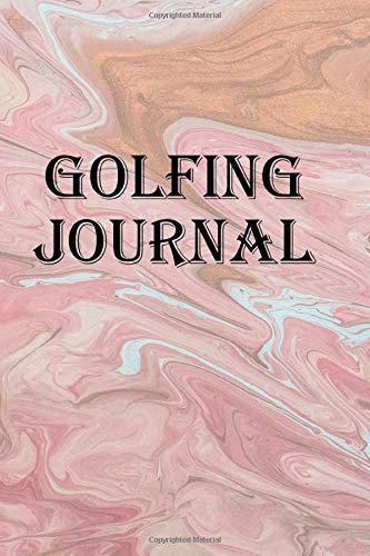 Golfing Journal: Record your putts, birdies, and pars while having a cold one in the 19th hole
