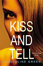 Kiss and Tell (Truth or Dare (3))