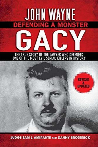 John Wayne Gacy: Defending a Monste…