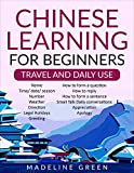 Chinese Learning For Beginners : Travel and Daily Use (English Edition)