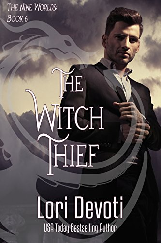 The Witch Thief: Dragon Shifter Romance (Nine Worlds Book 6) (English Edition)