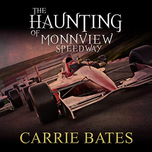 The Haunting of Monnview Speedway Titelbild