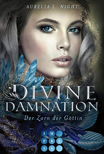 Divine Damnation 3: Der Zorn der Göttin: Düster-romantische Götter-Fantasy (German Edition)