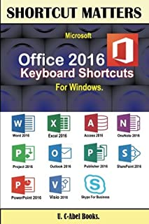 Microsoft Office 2016 Keyboard Shortcuts For Windows (Shortcut Matters)