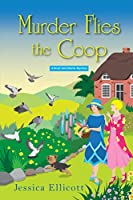 Murder Flies the Coop (A Beryl and Edwina Mystery)