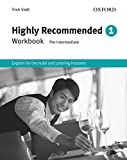 Highly recommended. Workbook. Per gli Ist. tecnici e professionali: Highly Recommended 1. Workbook: English for the Hotel and Catering Industry Workbook