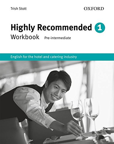 Highly Recommended, New Edition: Workbook: English for the Hotel and Catering Industry Workbook