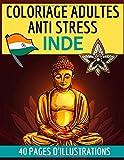 Coloriage adultes anti stress Inde: Livre de coloriage de 40 dessins sur le thème de l'Inde | Grand format