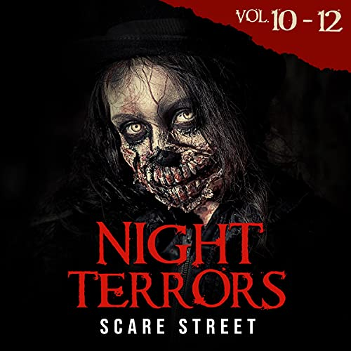 Night Terrors, Volumes 10-12 Audiobook By Scare Street cover art