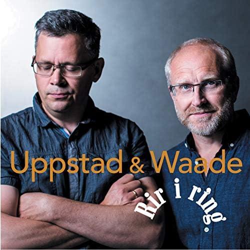 Uppstad & Waade