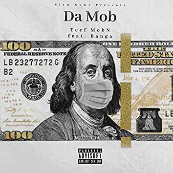 Da Mob (feat. STG Bang)