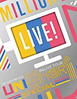 THE IDOLM@STER MILLION LIVE! 6thLIVE TOUR UNI-ON@IR!!!! LIVE Blu-ray SPECIA...
