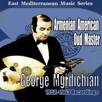 Armenian American Oud Master: 1958-1963 Recordings