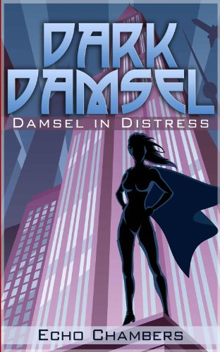 Damsel In Distress (Dark Damsel Book 1)