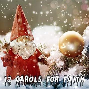 12 Carols For Faith