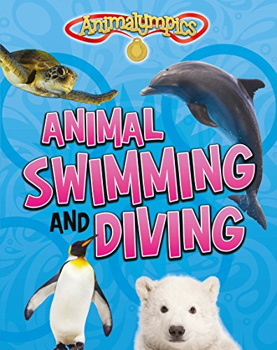 Animal Swimming and Diving (Animalympics)