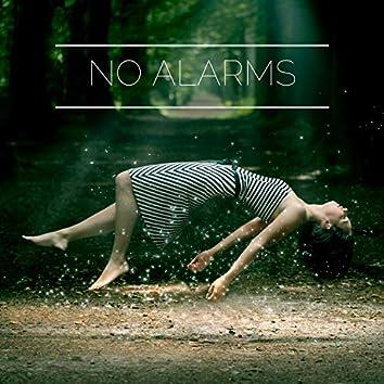No Alarms