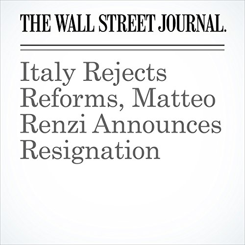 Italy Rejects Reforms, Matteo Renzi Announces Resignation audiobook cover art