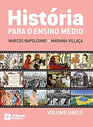 História Para o Ensino Médio - Volume Único