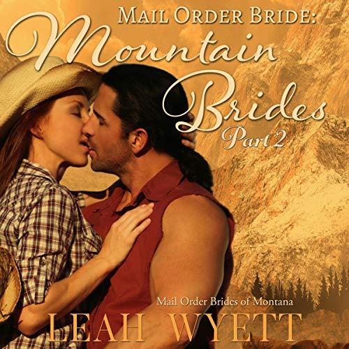 『Mail Order Bride: Mountain Brides - Part 2』のカバーアート