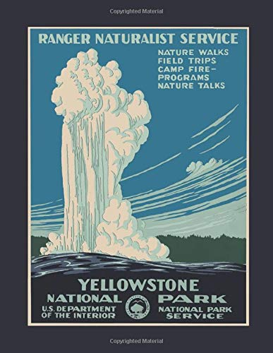 Weekly & Monthly Planner: Yellowstone National Park Vintage Camping One Year 8.5x11 Journal and Organizer: Calendar Schedule + Agenda | Inspirational Quotes