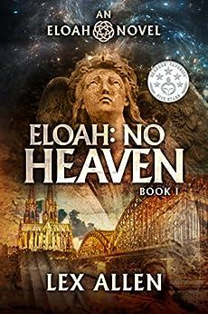 Eloah: No Heaven by [Lex Allen, Becky Stephens]