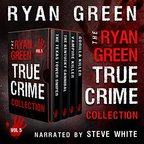 The Ryan Green True Crime Collection, Volume 5 cover art
