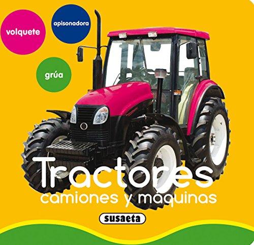 Tractores, camiones y máquinas (Mis primeras imágenes)