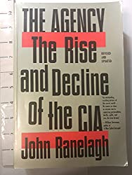 The Agency: The Rise and Decline of the CIA