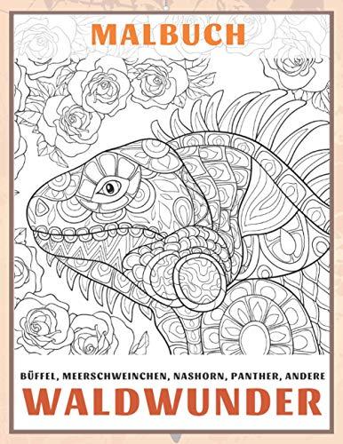 Waldwunder - Malbuch - Büffel, Meerschweinchen, Nashorn, Panther, andere