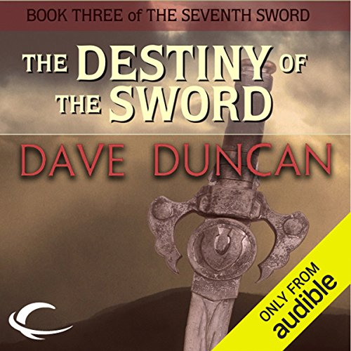 The Destiny of the Sword audiobook cover art