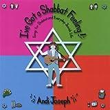 I've Got a Shabbat Feeling by Andi Joseph