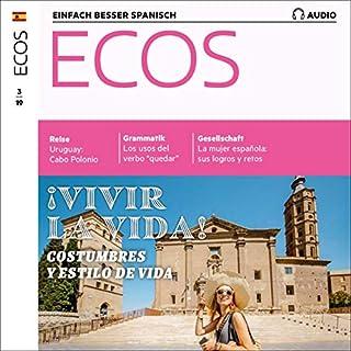 ECOS Audio - Vivir la vida: Costumbres y estilos de vida. 3/2019 Titelbild