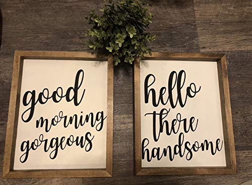 free brand Good Morning Gorgeous Hello Handsome Wood Framed Signs Farmhouse Wood Framed Signs Set of 2 8x12 inch