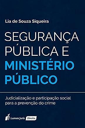 Segurança Pública e Ministério Público